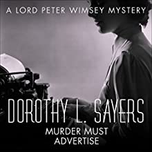 Murder Must Advertise: Lord Peter Wimsey, Book 10 (       UNABRIDGED) by Dorothy L Sayers Narrated by Jane McDowell