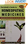 Everybody's Guide to Homeopathic Medi...