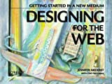 Designing for the Web: Getting Started in a New Medium (1565921658) by Niederst, Jennifer