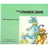 The Cinnamon Bear, the Missing Star