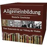 CD WISSEN - Allgemeinbildung - Deutsche Geschichte - Vom Kaiserreich zur Teilung der Nation - Hörbuch-Box mit allen Einzelausgaben, 11 CDs