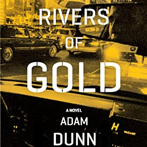 Rivers of Gold | [Adam Dunn]
