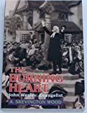 The Burning Heart (1898362270) by A. Skevington Wood