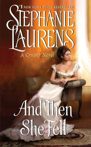 And Then She Fell (Cynster Sisters Duo) by Stephanie Laurens