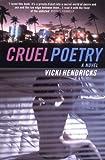 Cruel Poetry (1852429275) by Hendricks, Vicki