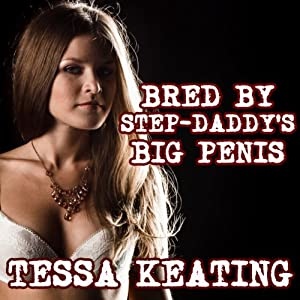 Bred By Stepdaddy's Big Penis Audiobook