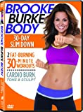 Brooke Burke Body: 30 Day Slim Down
