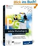 Adobe Photoshop CC: Der professionell...
