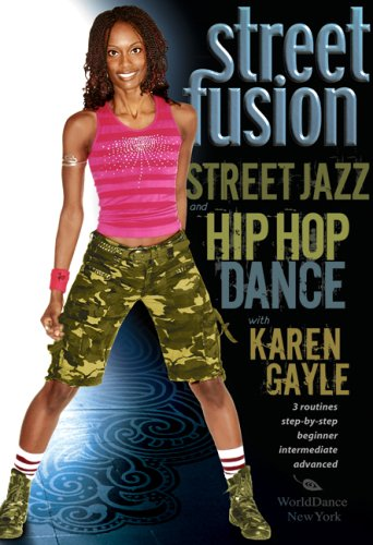 Street Fusion - Street Jazz & Hip Hop Dance with Karen Gayle [DVD] [NTSC]
