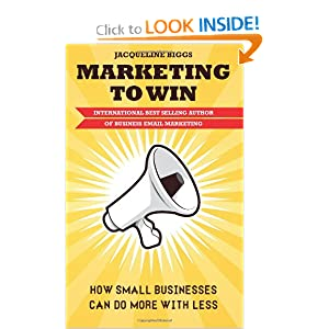 Marketing To Win: How Small Businesses Can Do More With Less