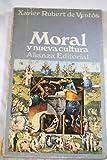 img - for Moral de nueva cultura book / textbook / text book