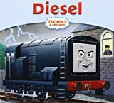 Diesel (My Thomas Story Library)