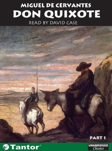 Title: Don Quixote: Part 1 & Part 2 (Unabridged Classics in Audio)