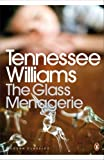 The Glass Menagerie (Modern Classics (Penguin)) (0141190264) by Williams, Tennessee