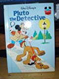 Pluto the Detective (Disney's Wonderful World of Reading)