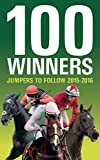 100 Winners: Jumpers To Follow 2015-2016 (English Edition)