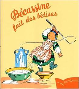 Becassine fait des betises michel laporte for Laporte phone book