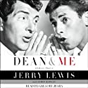 Dean and Me: A Love Story (       UNABRIDGED) by Jerry Lewis, James Kaplan Narrated by Stephen Hoye