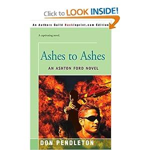 Ashes to Ashes - Don Pendleton
