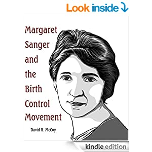 the effect of sangers birth control movement A biography of margaret sanger, the nurse who promoted birth control as a means by which a woman could exercise control over her life and health a biography of margaret sanger, the nurse.