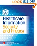 Healthcare Information Security and P...
