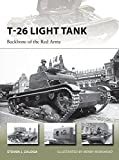 T-26 Light Tank: Backbone of the Red Army (New Vanguard)