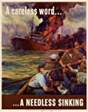 (13x19) A Careless Word A Needless Sinking WWII War Propaganda Art Print Poster