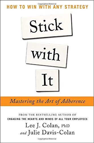 Stick With It: Mastering The Art Of Adherence