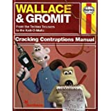 Wallace & Gromit: Cracking Contraptions Manual (Haynes Manual)by Derek Smith