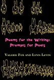 Poems for the Writing: Prompts for Poets