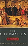 Image of The Reformation: A History