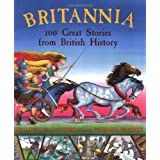 Britannia: 100 Great Stories From British Historyby Geraldine McCaughrean