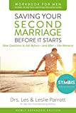 img - for Saving Your Second Marriage Before It Starts Workbook for Men Updated: Nine Questions to Ask Before---and After---You Remarry book / textbook / text book