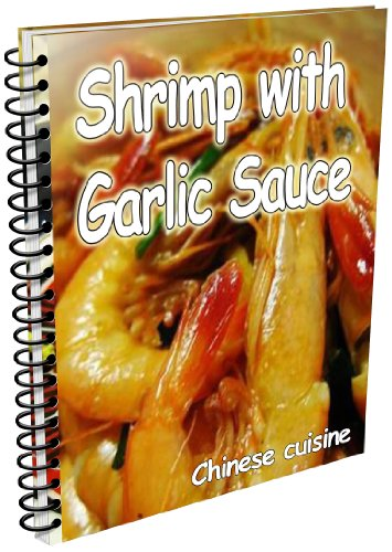 how to do sichuan cuisine- Shrimp with Garlic Sauce(with picture)