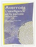L'intelligence et la pensée. Grand commentaire du De anima. Livre III. Présentation et traduction inédite par Alain de Libera.