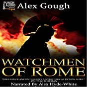 Watchmen of Rome | Alex Gough