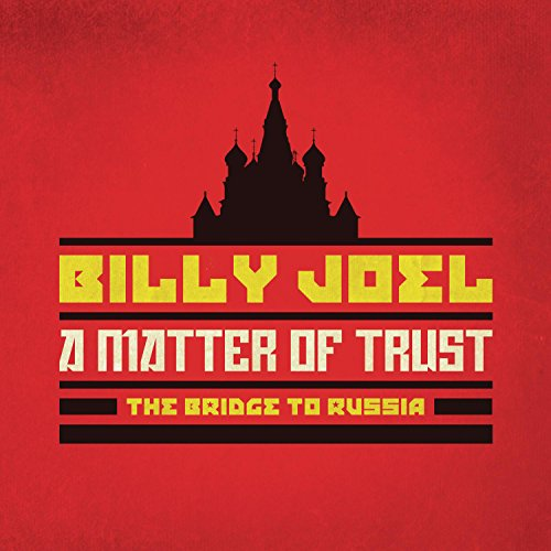 A Matter of Trust: The Bridge to Russia: Deluxe Edition (2CD/DVD)