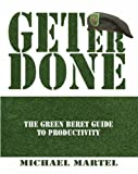 Get Er Done: The Green Beret Guide to Productivity Picture