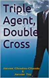 img - for Triple Agent, Double Cross book / textbook / text book