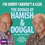 I'm Sorry I Haven't a Clue: Hamish and Dougal Series 3