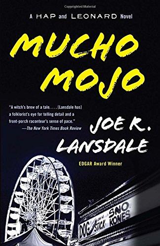 Mucho Mojo (Hap Collins and Leonard Pine, #2)