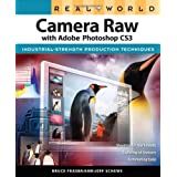Real World Camera Raw with Adobe Photoshop CS3 ~ Jeff Schewe