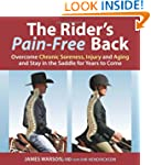 The Rider's Pain-Free Back: Overcome...