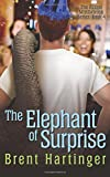 The Elephant of Surprise: Volume 4 (The Russel Middlebrook Series)