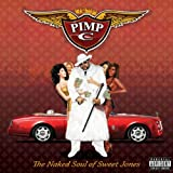 The Naked Soul of Sweet Jones (Explicit)