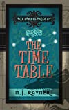 The Time Table: The Stobes Trilogy, Book One