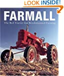 Farmall: The Red Tractor that Revolut...