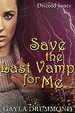 Save the Last Vamp for Me (Discord Jones Urban Fantasy Series Book 3)