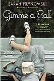 Gimme a Call (0385735898) by Mlynowski, Sarah