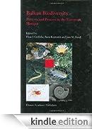 Balkan Biodiversity: Pattern and Process in the European Hotspot [Edizione Kindle]